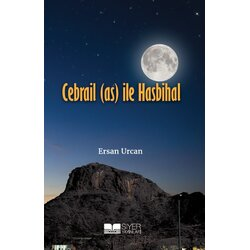 Cebrail (as) Ile Hasbihal